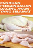 BKKM:Panduan Pengendalian Daging Ayam Yang Selamat