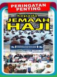 Peringatan Penting kepada Jemaah Haji