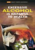 Alkohol Memudaratkan Kesihatan (Bahasa Inggeris)