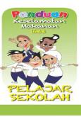 BKKM: Panduan Keselamatan Makanan Untuk Pelajar Sekolah