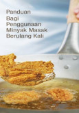 BKKM: Panduan Bagi Penggunaan Minyak Masak Berulang Kali