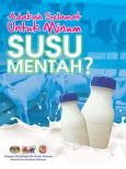 BKKM:Adakah Selamat Untuk Mengambil Susu Mentah
