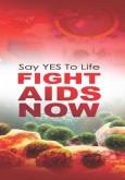 AIDS:Hargailah Kehidupan Anda (Cegah AIDS Sekarang) (Bahasa Inggeris)