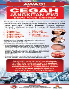 EVD:Awas! Cegah Jangkitan EVD (Ebola Virus Disease) - BM