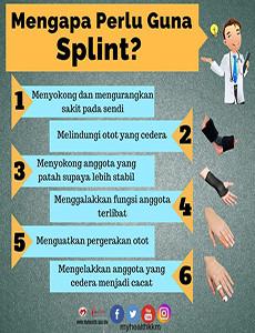Mengapa Perlu Guna Splint