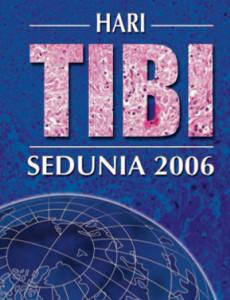 TIBI:Hari Tibi Sedunia 2006