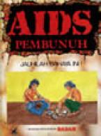 AIDS Pembunuh, Jauhilah Bahaya ini! Hentikan Penyuntikan Dadah (B.Malaysia)