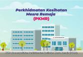 Perkhidmatan Kesihatan Mesra Remaja (PKMR)