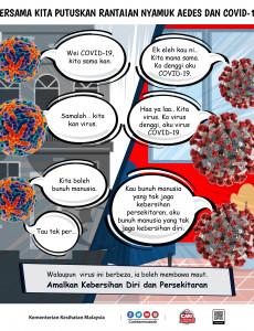 Bersama Kita Putuskan Rantaian Nyamuk Aedes dan COVID-19 (Siri 2)