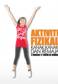 Kit Aktiviti Fizikal Kanak-kanak & Remaja