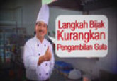Gula : Langkah Bijak Kurangkan Pengambilan Gula (B. Malaysia)